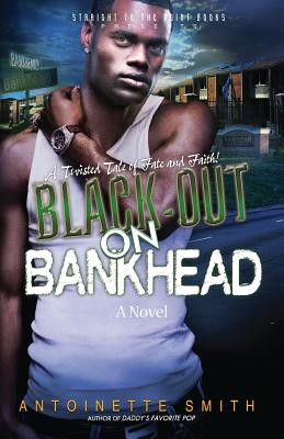 Black-Out on Bankhead - Smith, Antoinette, Dr.