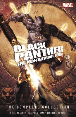 Black Panther: The Man Without Fear - The Complete Collection - Liss, David (Text by)