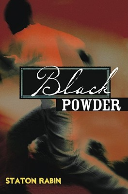 Black Powder - Rabin, Staton