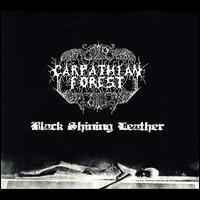 Black Shining Leather - Carpathian Forest