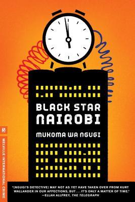 Black Star Nairobi - Ngugi, Mukoma Wa