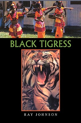 Black Tigress - Johnson, Ray, Jr.