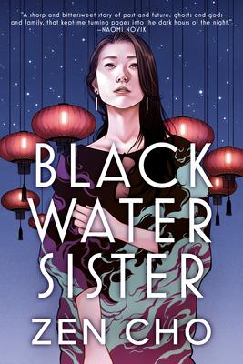 Black Water Sister - Cho, Zen