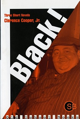 Black! - Cooper, Clarence, and Cooper, Jr Clarence
