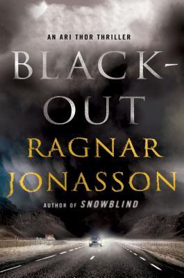 Blackout: An Ari Thor Thriller - Jonasson, Ragnar