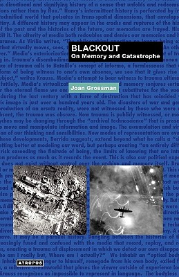 Blackout: On Memory and Catastrophe - Grossman, Joan