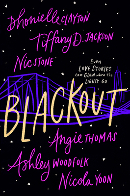 Blackout - Clayton, Dhonielle, and Jackson, Tiffany D, and Stone, Nic