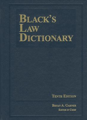 Black's Law Dictionary 10th Edition, Hardcover - Garner, Bryan A, President (Editor)