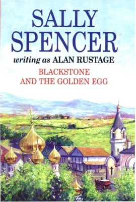 Blackstone and the Golden Egg - Spencer, Sally, and Rustage, Alan