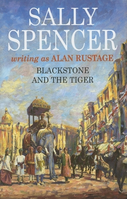 Blackstone and the Tiger - Spencer, Sally, and Rustage, Alan