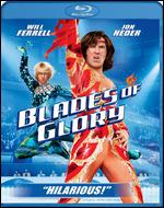 Blades of Glory [Blu-ray] - Josh Gordon; Will Speck