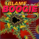 Blame It on the Boogie