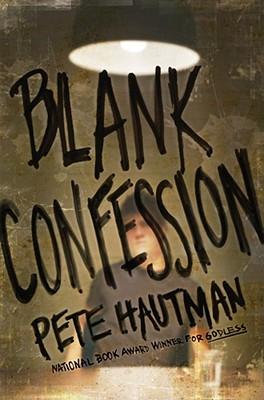 Blank Confession - Hautman, Pete
