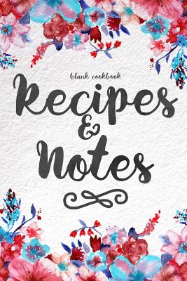 Blank Cookbook Recipes & Notes: (cooking Gifts Series) - Gifts, Cooking
