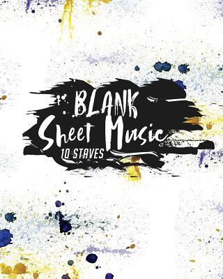 Blank Sheet Music - 10 Staves: Blank Sheet Music Paper / Music Sheet Music / Sheet Music Notebook - Publishing, Moito
