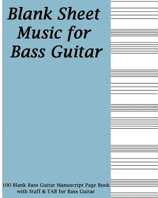 Blank Sheet Music For Bass Guitar Blue Cover 100 Blank Manuscript