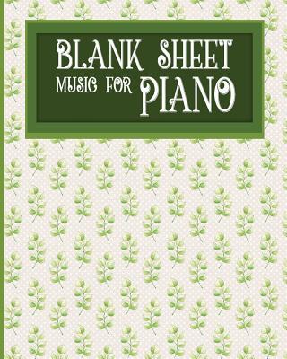 Blank Sheet Music for Piano: Blank Music Score / Music Manuscript Notebook / Blank Music Staff Paper - Hydrangea Flower Cover - Publishing, Moito