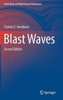 Blast Waves - Needham, Charles E