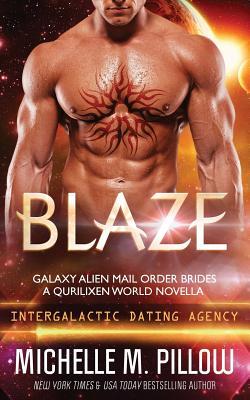 Blaze: A Qurilixen World Novella - Pillow, Michelle M