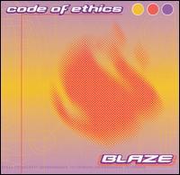 Blaze - Code of Ethics