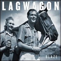 Blaze - Lagwagon
