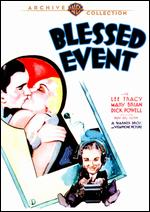 Blessed Event - Roy Del Ruth