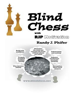 Blind Chess - Phifer, Randy J