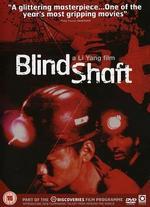 Blind Shaft - Li Yang