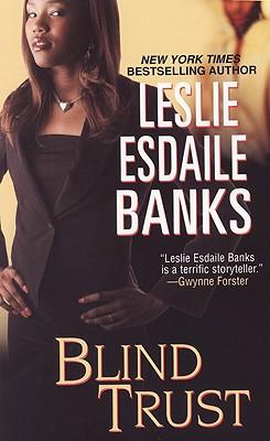 Blind Trust - Esdaile Banks, Leslie