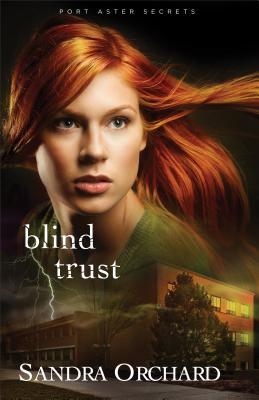 Blind Trust - Orchard, Sandra