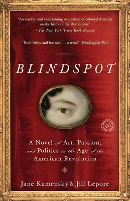 Blindspot - Kamensky, Jane, and Lepore, Jill