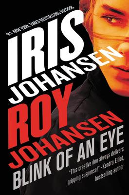 Blink of an Eye - Johansen, Roy, and Johansen, Iris
