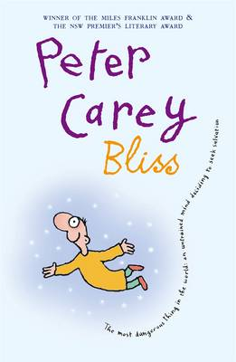 Bliss - Carey, Peter, and Leunig, Michael (Cover design by)