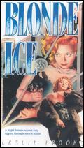 Blonde Ice - Jack Bernhard
