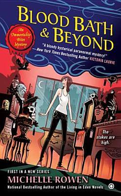 Blood Bath & Beyond - Rowen, Michelle
