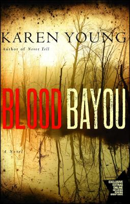 Blood Bayou - Young, Karen