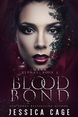 Blood Bond - Cage, Jessica