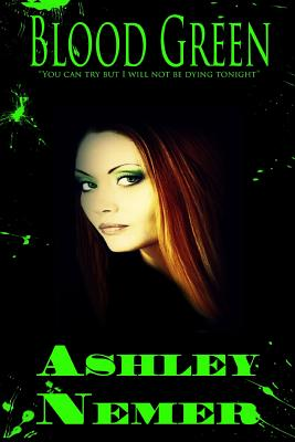 Blood Green - Nemer, Ashley