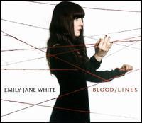 Blood/Lines - Emily Jane White
