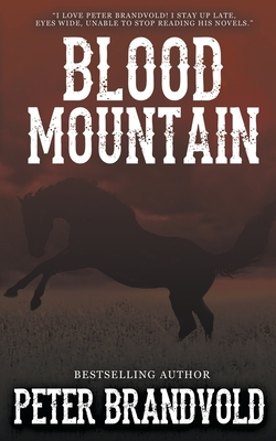 Blood Mountain - Brandvold, Peter