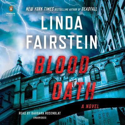 Blood Oath - Fairstein, Linda, and Rosenblat, Barbara (Read by)
