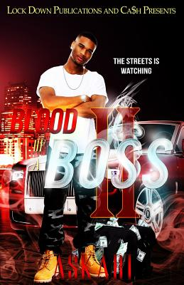 Blood of a Boss II: The Streets Is Watching - Askari