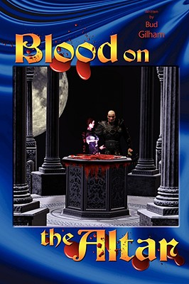 Blood on the Altar - Gilham, Bud