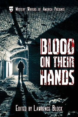Blood on Their Hands - Block, Lawrence, and Schumacher, Aileen, and Viets, Elaine