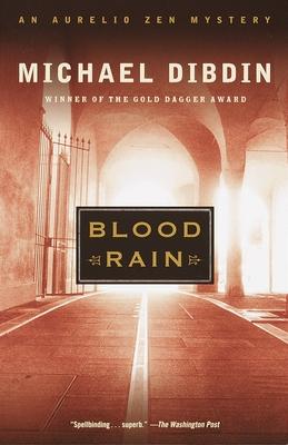 Blood Rain: An Aurelio Zen Mystery - Dibdin, Michael