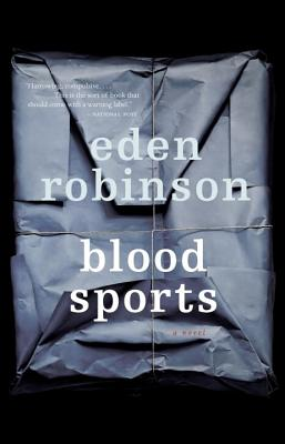 Blood Sports - Robinson, Eden