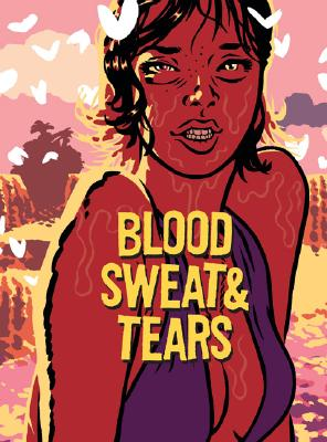 Blood, Sweat and Tears - Guedel, Benjamin