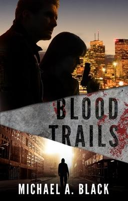 Blood Trails - Black, Michael a