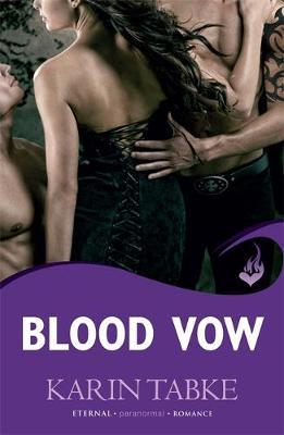 Blood Vow: Blood Moon Rising Book 3 - Tabke, Karin