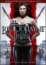 Bloodrayne: The Third Reich - Uwe Boll